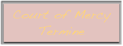 Court of Mercy Termine